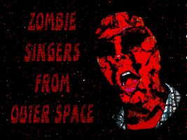 Zombie Singer From Outer Space by chelano
