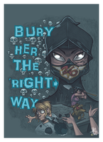 BURY HER THE RIGHT WAY by ALIENTECHNOLOGY2MARS