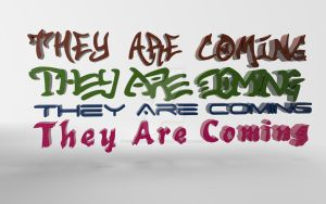 They Are Coming With Font Downloads by TheOneAndOnlyCreator
