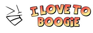 I Love to Boogie Logo by EveryRoseDesigns