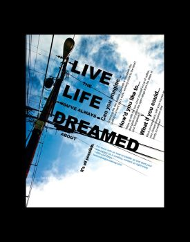 Live Life Dream Ad1 Assignment by rouge11