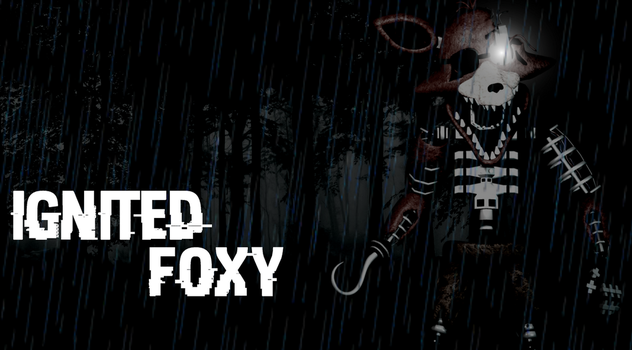 Ignited Foxy Wallpaper by SpringtrapMLGswag