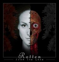 Rotten from the core by exavior