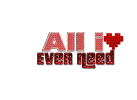 TextoPNG All i even need by YuliiEditiions