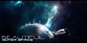 Beautiful Outer space by DiegHoDesigns