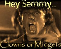Sammy - Clowns or Midgets? by bthekryptonite44