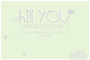 Hi you, I'm 5 years old by prettyodd