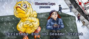 OL: Christmas Eve on Sesame Street by kitsune2022