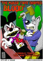 The Mouse That Dripped Blood by jpmorgan