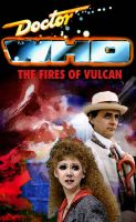Doctor Who - The Fires of Vulcan Poster by DrWho50thAnniversary