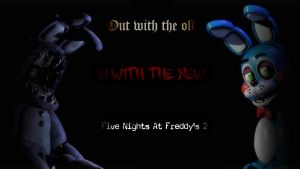Five Nights At Freddys 2 Official Poster #1 by ProfessorAdagio