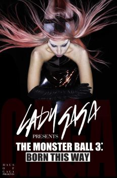 The Monster Ball 3: Born This Way by SethVennVampire