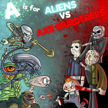 A-Z OF MOVIE CREAMDREAMS- ALIENS VS. AXE MURDERERS by FLUMPCOMIX