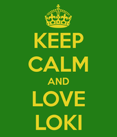 Keep calm and Love Loki by AnimeGirlNote