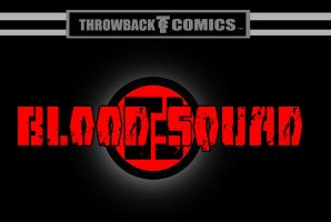Throwback comics presents BLOOD SQAUD  by RWhitney75