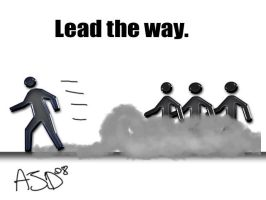Lead the Way. by AJD08