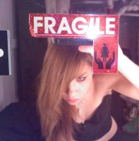 Fragile?? no by MidnightLaughter333