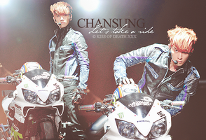 "Chansung ""Let's take a ride"" by KissOfDeathXxX"