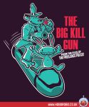 The Big Kill Gun T-shirt design by alsnow