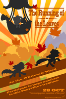 The Running of the Leaves Poster by SuperChargedBronie