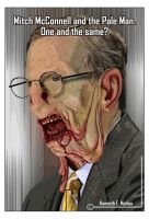 Mitch McConnell and the Pale Man by kenernest63a