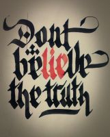 Don't beLIEbe the truth by mariovogfx