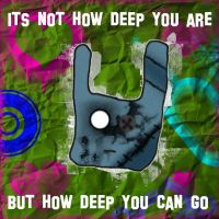How deep are you? by peanutman27