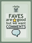 We Want Comments by fauxonym7