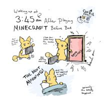 The Effects of Minecraft Before Bed by MidnightJackel