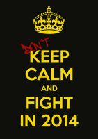 Dont Keep Calm by Mamba26