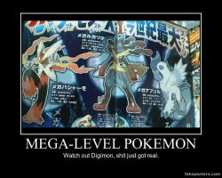 Demotivational: Mega Pokemon by Hatsodoom