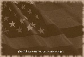 Can we vote on YOUR marriage? by ALetterToNoOne