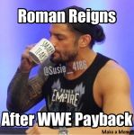 Roman Reigns drinking The Tears by WWEfan45