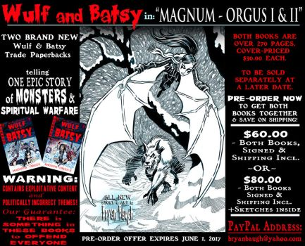WULF and BATSY: MAGNUM ORGUS PreOrder Offer by BryanBaugh