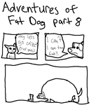 Fat Dog part 8 by DustBuckets