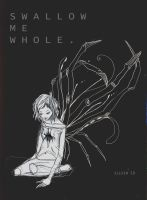 Swallow Me Whole. by Elleir
