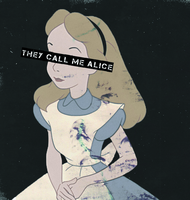 They call me Alice... by LittleRedHatter