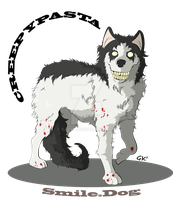 Creepypasta: Smile.dog by GabKT