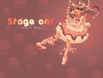 stage on!! by GloomyStarWitch