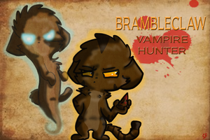 Brambleclaw, Vampire Hunter by 16fps