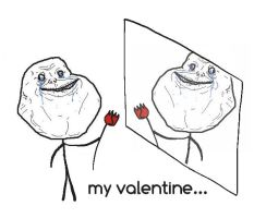 Forever alone's day... by Clesstan