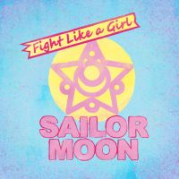 Fight Like a Girl - Sailor Moon by BiteMeFox