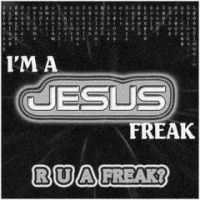 Jesus Freaks by deadlyreligion
