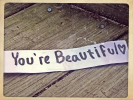 You're Beautiful by x--photographygirl