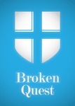 Broken Quest Poster Minimal by tigre305