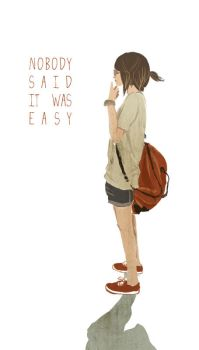 Nobody Said It Was Easy by zsami