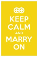 KEEP CALM AND MARRY ON by manishmansinh