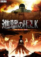 Attack on Titan Parody Attack on Hulk by TouchboyJ-Hero