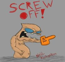 SCREW OFF by NeiLTheReaLDeaL