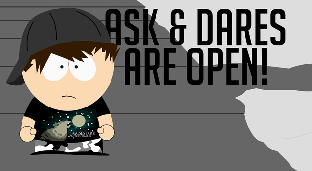 Ask / Dares Are Open! by TheOtherKevinFromSP